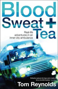 Blood, Sweat and Tea - Tom Reynolds