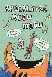 Apocalypse Meow Meow - James Proimos, James Proimos