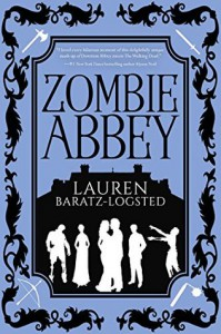 Zombie Abbey - Lauren Baratz-Logsted