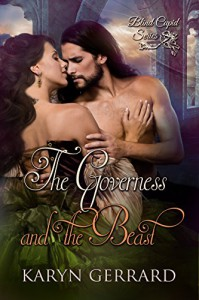 The Governess and the Beast (Blind Cupid Series Book 2) - Karyn Gerrard