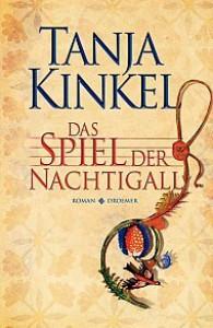 Das Spiel der Nachtigall - Tanja Kinkel