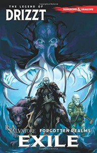 Dungeons & Dragons: The Legend of Drizzt Volume 2 - Exile (Dungeons & Dragons Legend of Drizzt Tp) - R. A. Salvatore, Andrew Dabb, Tyler Walpole