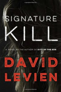 Signature Kill: A Novel (Frank Behr) - David Levien