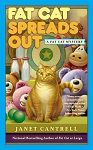 Fat Cat Spreads Out (A Fat Cat Mystery) - Janet Cantrell