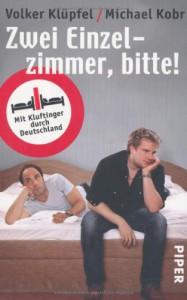 Zwei Einzelzimmer, bitte!: Mit Kluftinger durch Deutschland - 'Volker Klüpfel',  'Michael Kobr'
