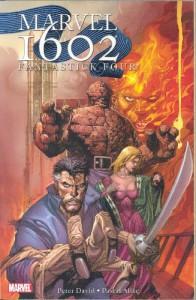 Marvel 1602: Fantastick Four - Peter David, Pascal Alixe
