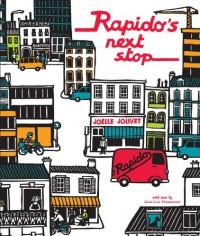 Rapido's Next Stop - Jean-Luc Fromental, Joëlle Jolivet