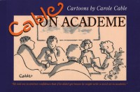 Cable on Academe - Carole Cable