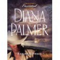 Regan'S Pride (Celebration 1000!) (Silhouette Romance) - Diana Palmer