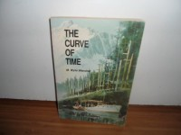 The Curve of Time - M. Wylie Blanchet