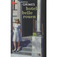 Hotel Belle Rouen - Martha Grimes, Barbara Kopeć-Umiastowska