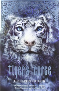 Tiger's Curse (Tiger Saga Book 1): A heart-pounding adventure...magical! - Colleen Houck