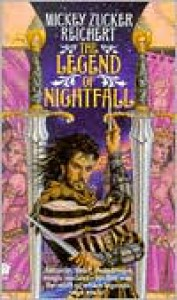 The Legend of Nightfall - Mickey Zucker Reichert