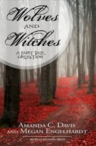 Wolves and Witches - Amanda C. Davis, Megan Engelhardt