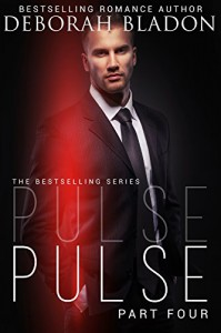 Pulse - Part Four (The Pulse Series Book 4) - Deborah Bladon