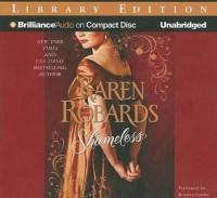 Shameless (Banning Sisters trilogy #3) - Karen Robards, Rosalyn Landor