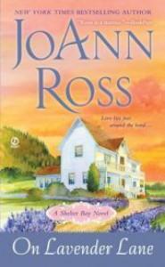 On Lavender Lane: A Shelter Bay Novel (Other Format) - JoAnn Ross