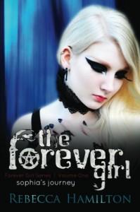 The Forever Girl (The Forever Girl #1) - Rebecca  Hamilton