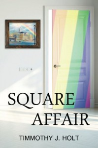 Square Affair - Timmothy J Holt