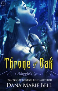 Throne of Oak - Dana Marie Bell