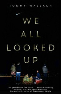 We All Looked Up - Tommy Wallach
