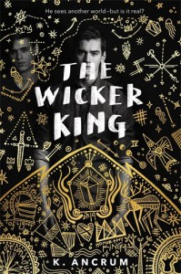 The Wicker King - K. Ancrum
