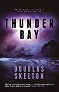Thunder Bay - Douglas Skelton