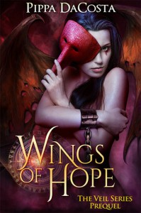 Wings Of Hope: The Veil Series Prequel - A Muse Urban Fantasy - Pippa DaCosta