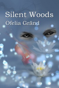 Silent Woods - Ofelia Gränd