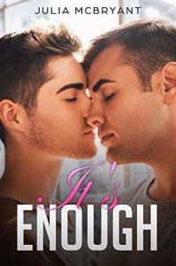 It's Enough (Southern Seduction Short: Crispin and Wills #1) - Julia McBryant