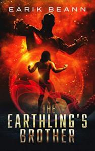 The Earthling's Brother - Earik Beann