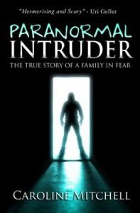 Paranormal Intruder - Caroline Mitchell