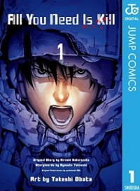 All You Need Is Kill 1 - Hiroshi Sakurazaka, Ryosuke Takeuchi, Takeshi Obata