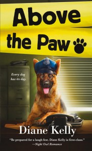Above the Paw - Diane Kelly