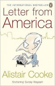 Letter from America, 1946-2004 - Alistair Cooke