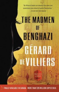 The Madmen of Benghazi - Gérard de Villiers