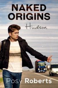Naked Origins Hudson - Posy Roberts