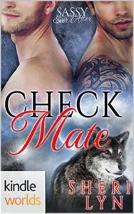 Sassy Ever After: Check Mate (Kindle Worlds Novella) - Sheri  Lyn
