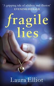 Fragile Lies - Laura Elliot