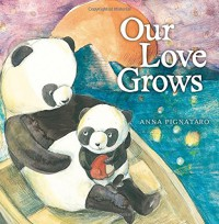Our Love Grows - Anna Pignataro
