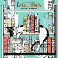 Cats in Paris: A Magical Coloring Book - Won-Sun Jang