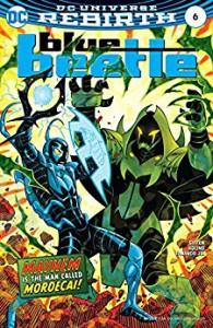 Blue Beetle (2016-) #6 - Scott Kolins, Keith Giffen, Scott Kolins, Jr.,  Romulo Fajardo
