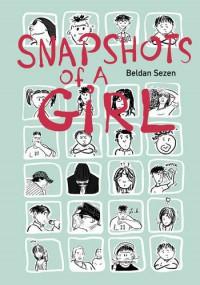 Snapshots of a Girl - Beldan Sezen
