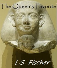 The Queen's Favorite - L.S. Fischer