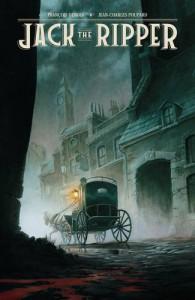 Jack the Ripper - Francois Debois, Jean-Charles Poupard