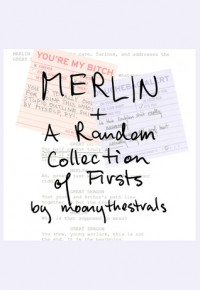 MERLIN - moonythestrals