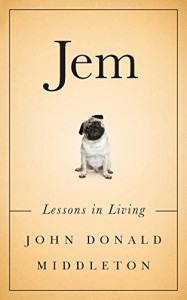 Jem: Lessons in Living - John Donald Middleton