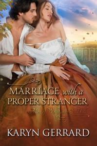 Marriage With a Proper Stranger - Karyn Gerrard