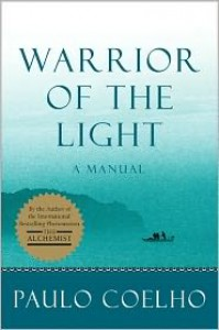 Warrior of the Light: A Manual -