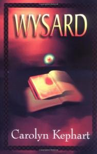 Wysard - Carolyn Kephart